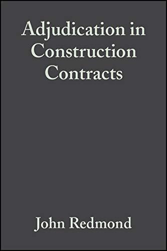 Adjudication in Construction Contracts (Construction Adjudication)