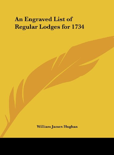 An Engraved List of Regular Lodges for 1734