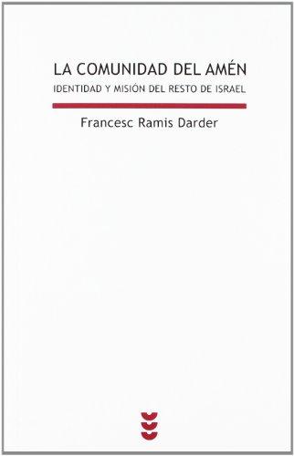 La comunidad del amén: Identidad y misión del resto de Israel