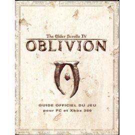 Guide Officiel the Elder Scrolls IV - Oblivion (pour PC et Xbox 360)