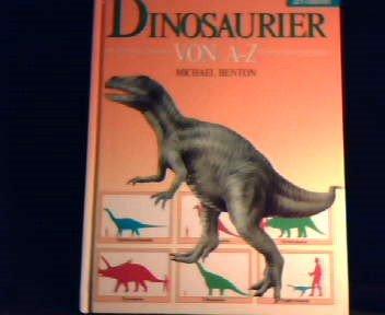 Dinosaurier von A - Z (Dinosaurier Von A Bis Z)