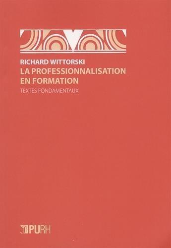 La professionnalisation en formation : Textes fondamentaux