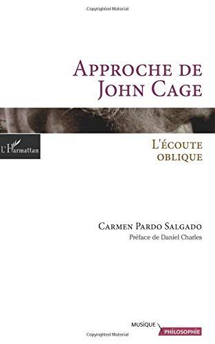 Approche de John Cage : L'écoute oblique par Carmen Pardo