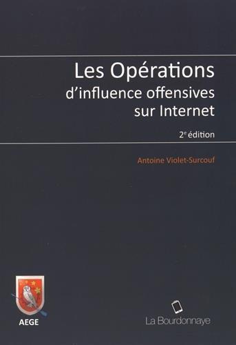 Les opérations d'influence offensives sur Internet par Antoine Violet-Surcouf