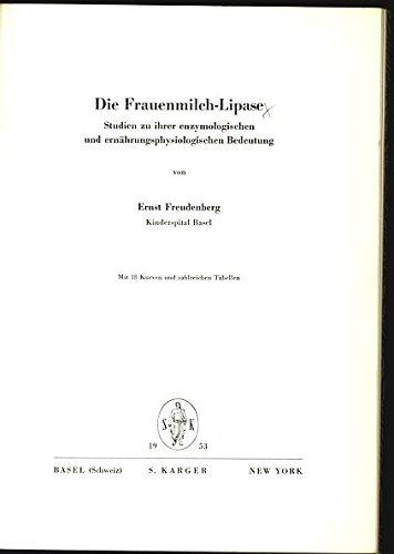 Frauenmilch-Lipase. Studien zu ihrer enzymologischen und ernährungsphysiologischen Bedeutung.
