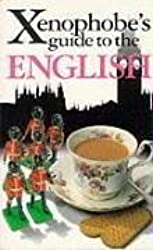 The Xenophobe's Guide to the English: The Xenophobe's Guides Series (Xenophobe's Guides) by Antony Miall (1999-04-01)