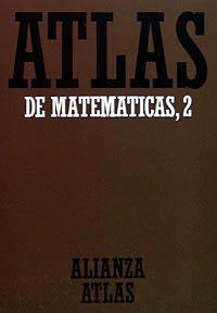 Atlas de matemáticas, II (Alianza Atlas (Aat)) por Fritz Reinhardt