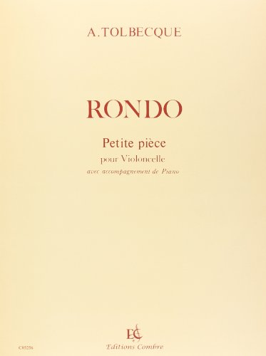 Rondo (n° 2 des petites pièces) - violoncelle et piano par Tolbecque