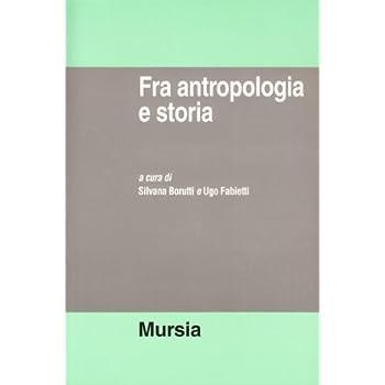Fra Antropologia E Storia