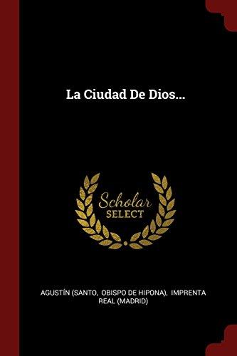 Descargar Libro La Ciudad De Dios... de Agustín (Santo