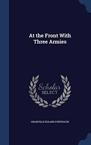 At the Front With Three Armies