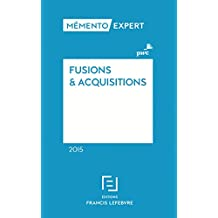 Mémento Fusions et acquisitions 2015