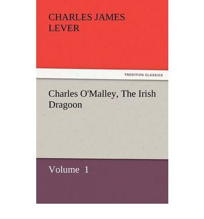 [ [ CHARLES O'MALLEY, THE IRISH DRAGOON BY(LEVER, CHARLES JAMES )](AUTHOR)[PAPERBACK]