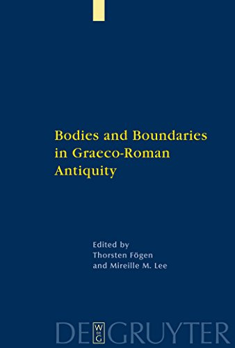 Bodies and Boundaries in Graeco-Roman Antiquity (English Edition)