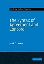 The Syntax of Agreement and Concord (Cambridge Studies in Linguistics)