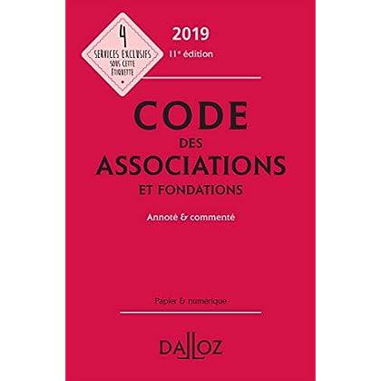 Code des associations et fondations 2019, annoté et commenté - 11e éd.