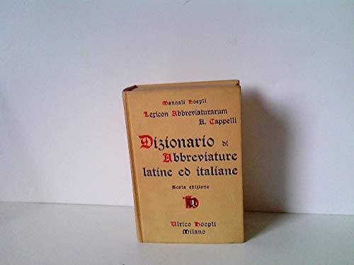Dizionario di Abbreviature. Latine ed Itlaliane. Usate nelle carte e codici  spicialmente del medio-evo 32324779bd60