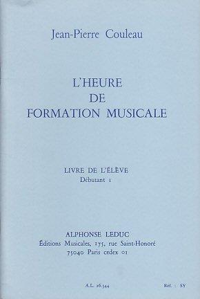 Couleau: Heure de Formation Musicale Débutant 1/Livre de l'Eleve par Divers Auteurs
