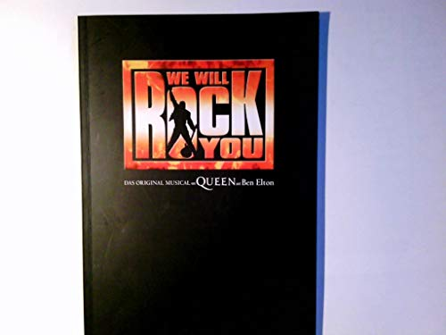 We will rock you : das Original-Musical von Queen und Ben Elton