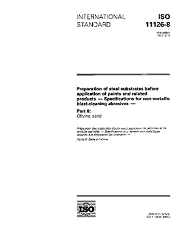 ISO 11126-8:1993, Preparation of steel substrates before application of paints and related products - Specifications for non-metallic blast-cleaning abrasives - Part 8: Olivine