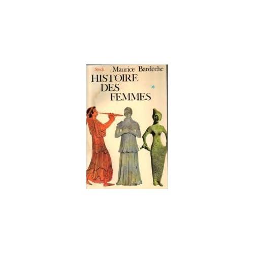 Histoire des femmes en deux volumes. 830 pages environ. nombreuses ill. n b.