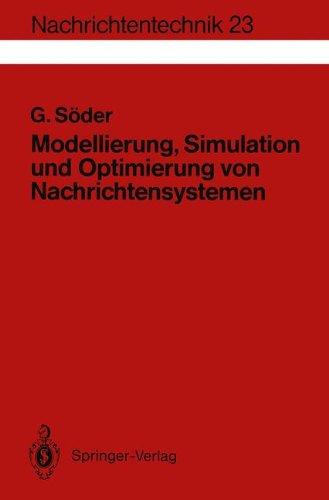 Modellierung, Simulation und Optimierung von Nachrichtensystemen (Nachrichtentechnik, Band 23)