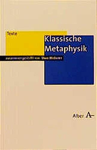 Klassische Metaphysik (Alber Texte Philosophie)