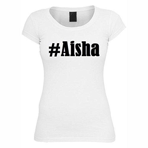 T-Shirt #Aisha Hashtag Raute für Damen Herren und Kinder ... in den Farben Schwarz und Weiss Weiß