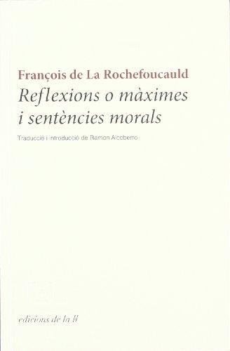 Reflexions o màximes i sentències morals (QUADRIVIUM)