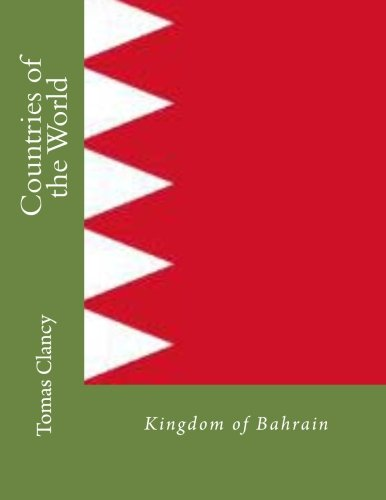 Countries of the World: Kingdom of Bahrain