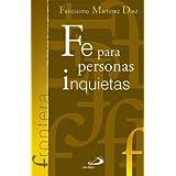 Fe Para Personas Inquietas (Frontera)