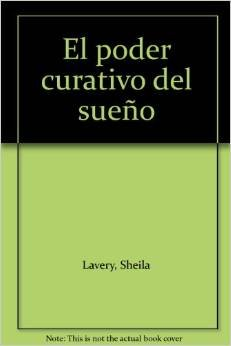 Descargar Libro Poder curativo del sueño de Sheila Lavery