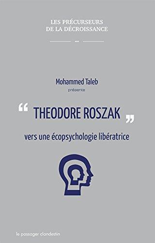 Theodore Roszak, pour une contre-culture libératrice par Mohammed Taleb