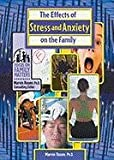 Eff O/Stress & Anxty on Family (Focus on Family Matters)