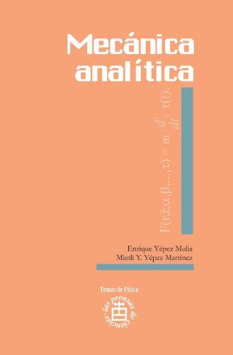Mecánica analítica por Enrique Yepez Mulia