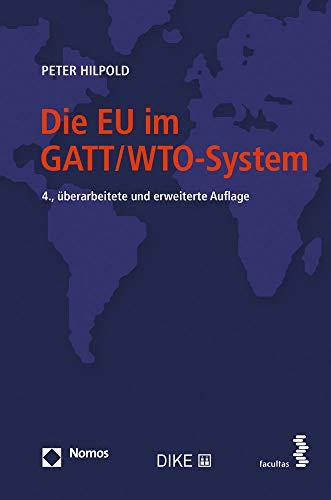 Die EU im GATT/WTO-System: Aspekte einer Beziehung