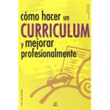 Como hacer un curriculum y mejorar profesionalmente/ How to Create a Resume and Improve Professionally (Claves Para Triunfar/ Keys to Success)