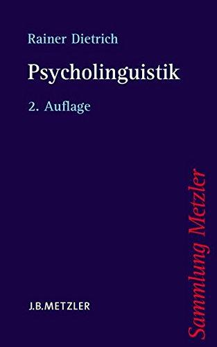 Psycholinguistik (Sammlung Metzler)