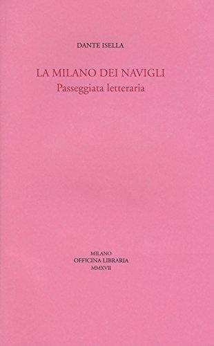 La Milano dei navigli. Passeggiata letteraria