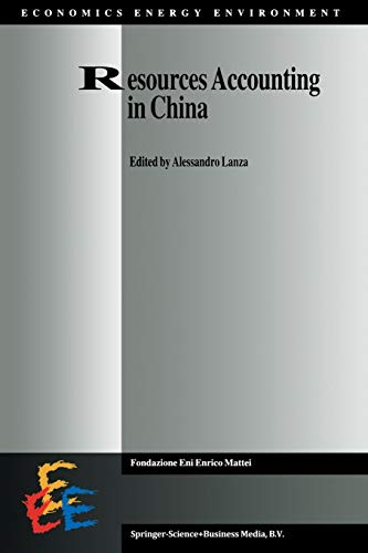 Resources Accounting in China (Economics, Energy and Environment (closed))
