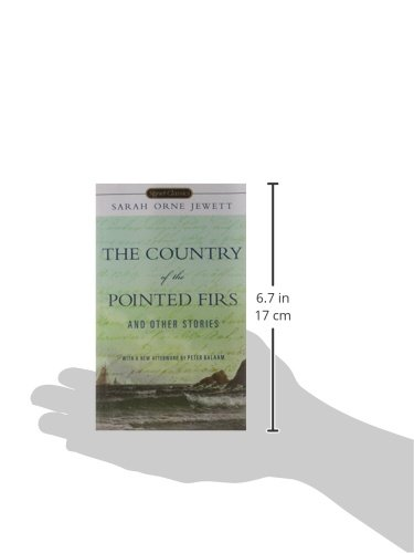 The Country of the Pointed Firs and Other Stories (Signet Classics (Paperback))