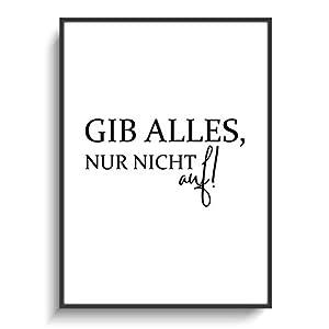 Design Schwarz Weiß DIN A4 Plakat Modern Gib Alles! 1 ohne Rahmen Motivation Schule Sport Fitness Bodybuilding Gym Spruch Deutsch Gastgeschenk Print