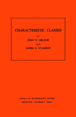 Characteristic Classes. (AM-76) (Annals of Mathematics Studies) por John Milnor