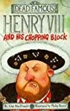 Image de Henry VIII and His Chopping Block