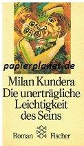 Fischer., Frankfurt 1990, Die unerträgliche Leichtigkeit des Seins - Roman