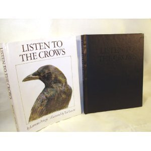 Listen to the Crows by Laurence P. Pringle (1976-10-01)