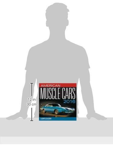 American Muscle Cars 2016: 16-Month Calendar September 2015 through December 2016