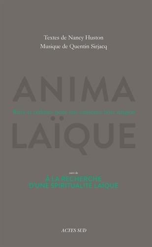 Anima laque : Rites et rythmes pour une existence hors religion - A la recherche d'une spiritualit laque (1CD audio)
