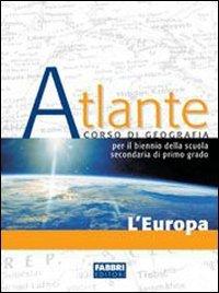 Atlante. L'Europa e l'Italia. Con portfolio. Per la Scuola media