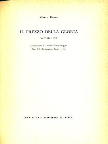 IL PREZZO DELLA GLORIA - VERDUN 1916
